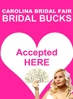 Bridal Bucks Accepted Here